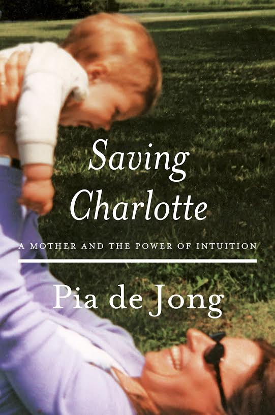 'Saving Charlotte: A Mother and the Power of Intuition'