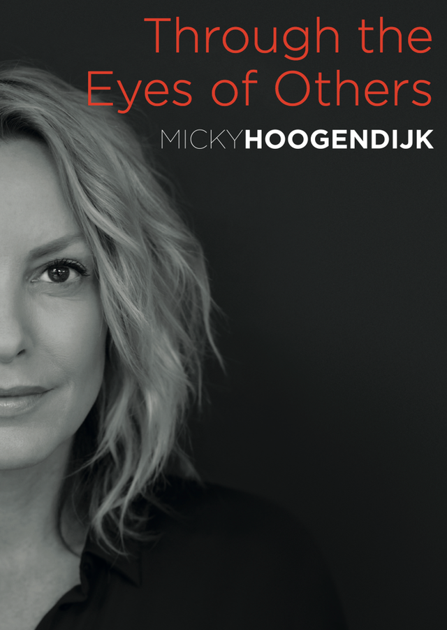 Through The Eyes of Others, I See Me - Courtesy of Micky Hoogendijk